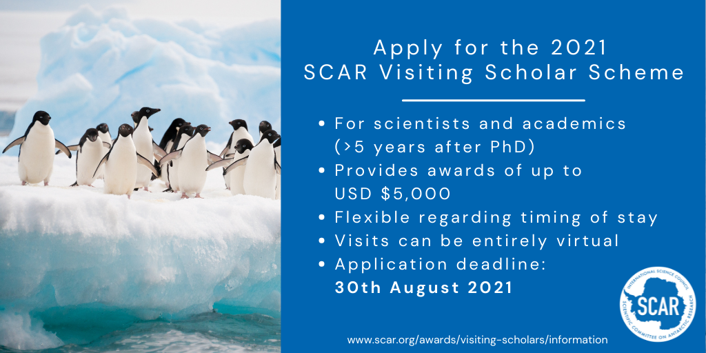 Scientific Committee on Antarctic Research (SCAR) Visiting Scholar Scheme 2021 (Up to $5,000)