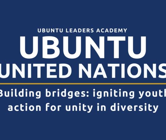 Call for Participants: Ubuntu Leaders Academy – Ubuntu United Nations Training 2021