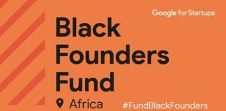 The Google for Startups Black Founders Fund Africa Program 2021 for early-stage African Startups ($3 million in funding)
