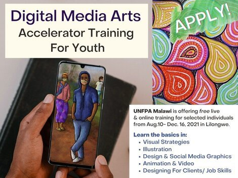 UNFPA Malawi Digital Media Arts Accelerator Training 2021 for young Malawians.