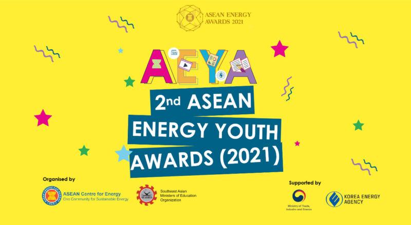 2nd ASEAN Energy Youth Awards (AEYA) 2021