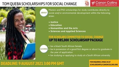 Canon Collins Trust 2022 Tom Queba Scholarships for Social Change (Funded Masters and Doctoral study in South Africa).