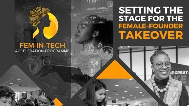 The Fem-In-Tech Acceleration Programme 2021 for female-focused South African entrepreneurs.