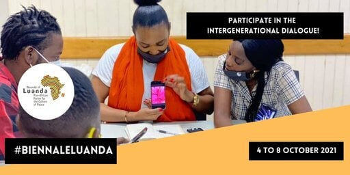 Call for Applications: Intergenerational Dialogue of leaders and young people of the Biennale of Luanda 2021!