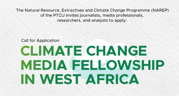 PTCIJ/NAREP Climate Change Fellowship For West Africa 2021