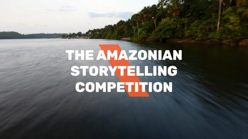 Global Landscapes Forum — Amazonian Storytelling Competition 2021 (Up to EUR 1,000 in prizes)