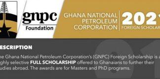 Ghana National Petroleum Corporation (GNPC) Foundation 2021/2022 Foreign Scholarships for Ghanaians.