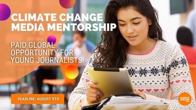 Climate Trackers Climate Change Media Mentorship Program 2021 for young Journalists (Paid Opportunity)
