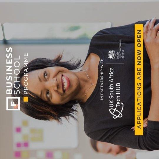 UK-SA Tech Hub Future Females Business School Tech Program 2021 for South African based Female Entrepreneurs (Funded)