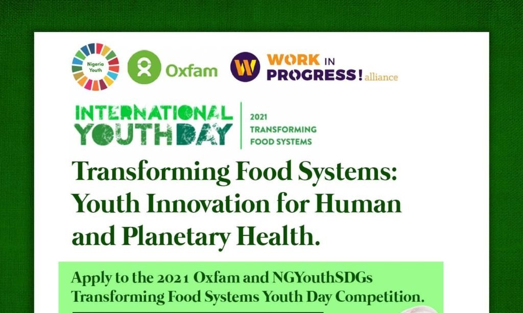 Oxfam Nigeria/NGYouthSDGs Food Systems Challenge 2021 (Win up to N600,000)