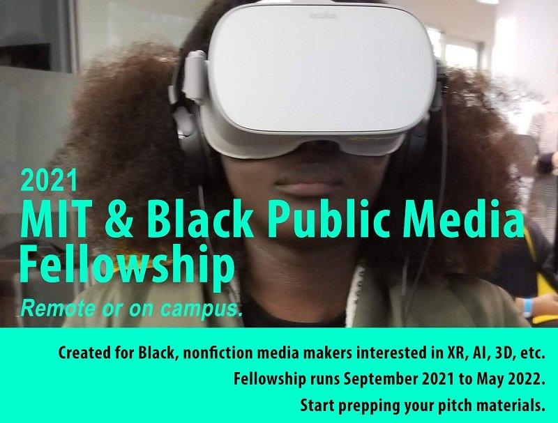 MIT & Black Public Media Fellowship 2021 ($7,500 Honorarium)