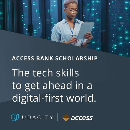Udacity/Access Bank Advance Africa Scholarship Program 2021 for young Africans.
