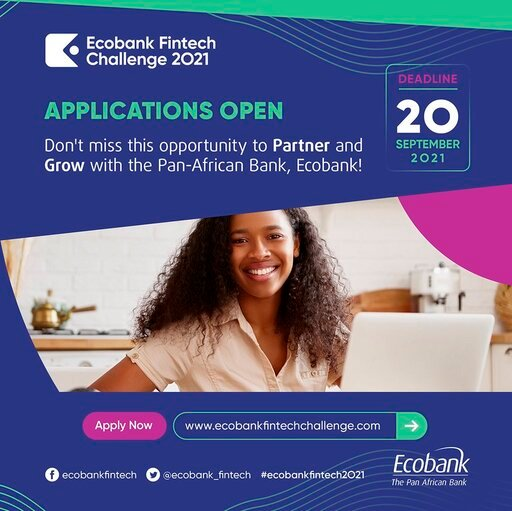 Ecobank Fintech Challenge 2021 for African Tech Innovators and Entrepreneurs (37,000 USD in cash prizes)