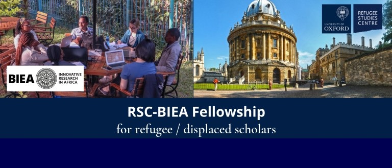 RSC-BIEA Fellowship 2021 for Refugee and Displaced Scholars (Stipend of $750)
