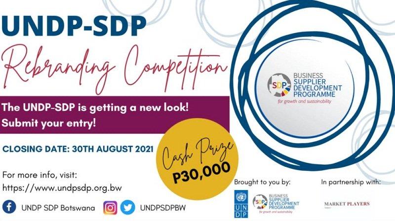 UNDP Business Supplier Development Program (SDP) Rebranding Competition 2021 for Batswana (P30,000 prize)