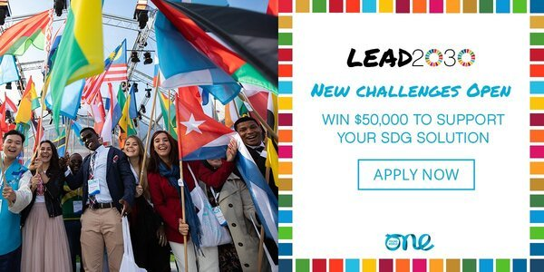 One Young World Lead2030 Challenges for Sustainable Development Goals (SDG) –  $50,000 to support your SDG solution.