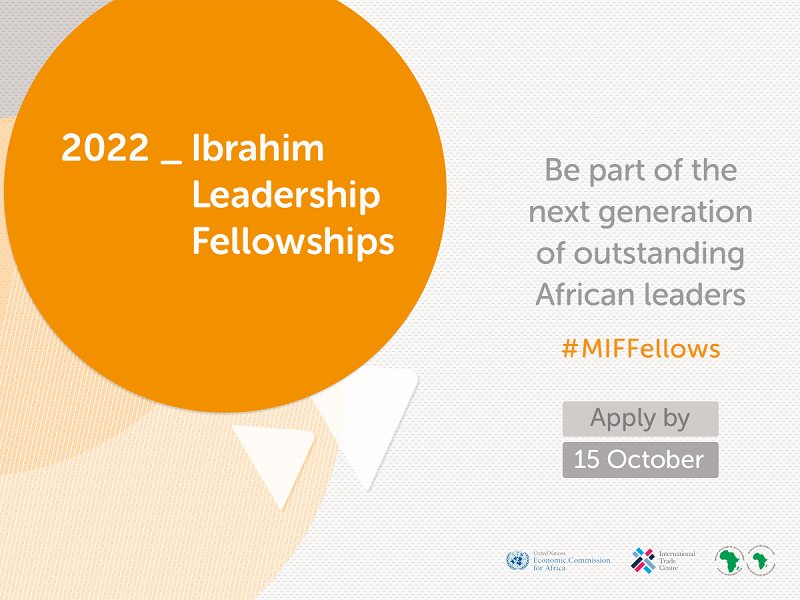 Mo Ibrahim Foundation Leadership Fellowship Program 2022 at the Economic Commission for Africa (Fully-funded)