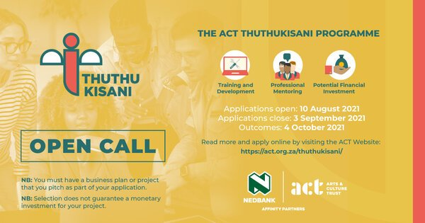 The Act Thuthukisani Programme 2021 for South African Artists