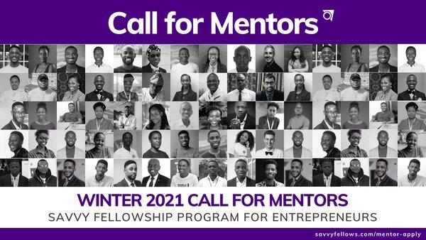 Winter 2021 Call for Mentors: Savvy Fellowship Program