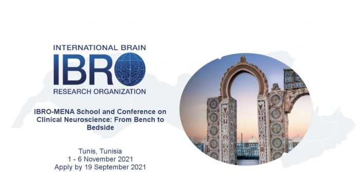 IBRO-MENA School and Conference on Clinical Neuroscience – Tunis, Tunisia (Fully Funded)