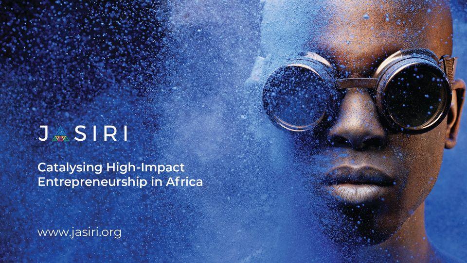 JASIRI Talent Investor Program 2021 for Aspiring Entrepreneurs in Kenya and Rwanda