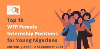 10 World Food Program Female Internship Positions for Young Nigerians currently open – September 2, 2021