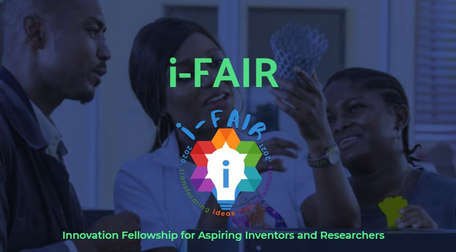 Innovation Fellowship for Aspiring Inventors and Researchers (i-FAIR) 2021/2022 for Nigerians