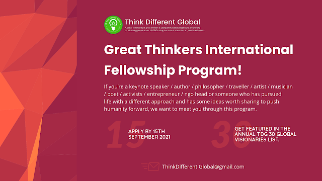Think Different Global Great Thinkers International Fellowship 2021