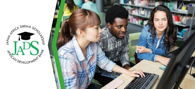AfDB Japan Africa Dream Scholarship (JADS) Program 2021/2022 for young Africans to study in Japan (Fully Funded)