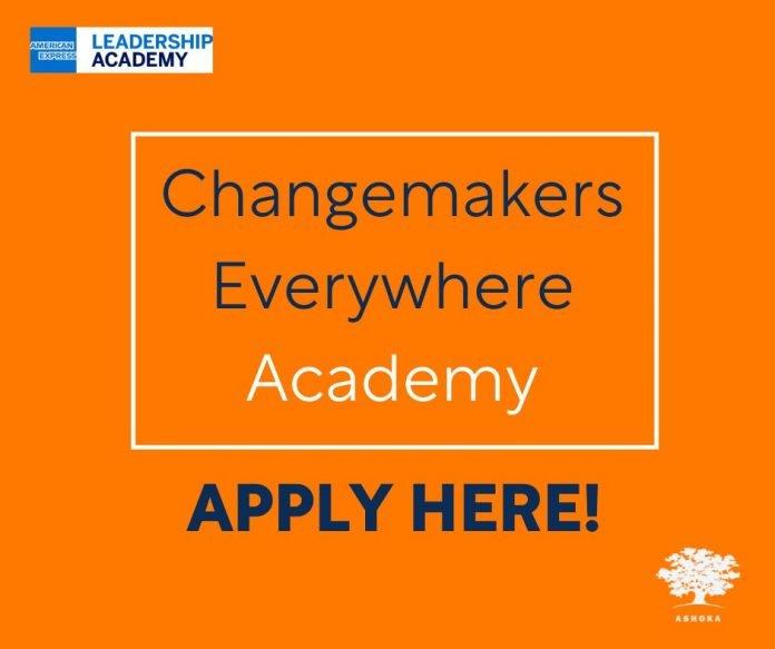 The Ashoka Changemakers Everywhere Academy Program for Young Social Entrepreneurs.