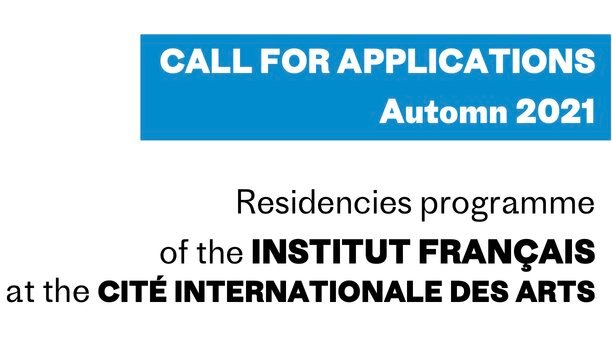 Institut Francais Residency programme 2022 for Artists worldwide at the Cité Internationale des Arts – (Fully Funded to France).