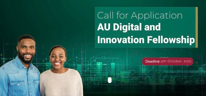 African Union (AU) Digital and Innovation Fellowship Program for African Tech Innovators (Fully Funded to Addis Ababa, Ethiopia)