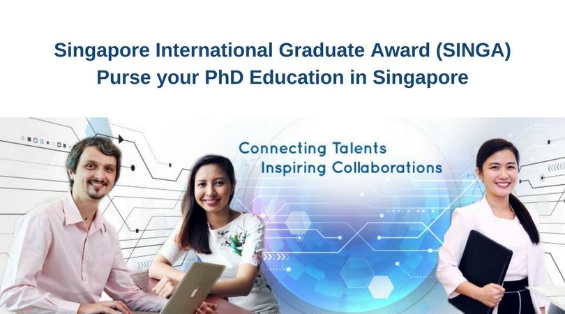 Singapore International Graduate Award (SINGA) for PhD Studies in Singapore – August 2022 intake