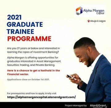 The Alpha Morgan Capital Graduate Trainee Programme 2021 for young Nigerian graduates.