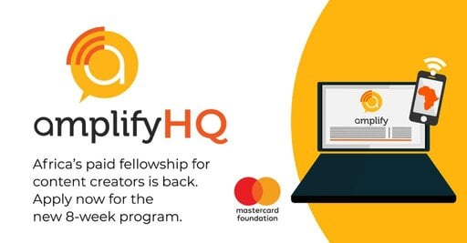 Amplify HQ Africa's Creative Fellowship Programme 2021 for African storytellers & content creators ($USD 500 Stipend per Month)