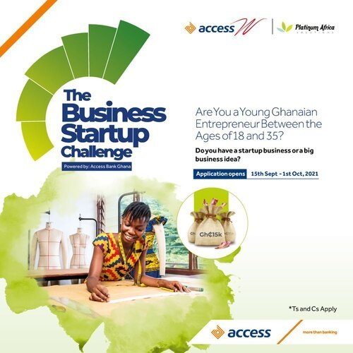 Access Bank Ghana Business Startup Challenge 2021 for young Ghanaian Entrepreneurs (GHS 30,000.00 prize money)