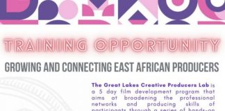 The Great Lakes Creative Producers Lab 2021 for East African Producers.