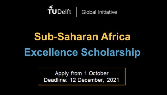 TU Delft Sub-Saharan Africa Excellence Scholarships 2022/2023 for young Africans (Covers tuition fees for a Delft University of Technology (TU Delft) MSc Programme)