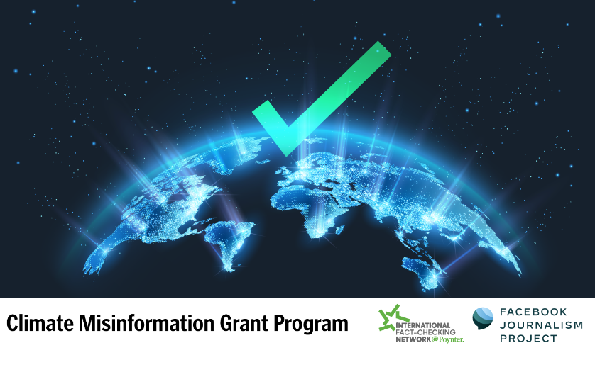 IFCN-Facebook Climate Misinformation Grant Program 2021 (up to $100,000)