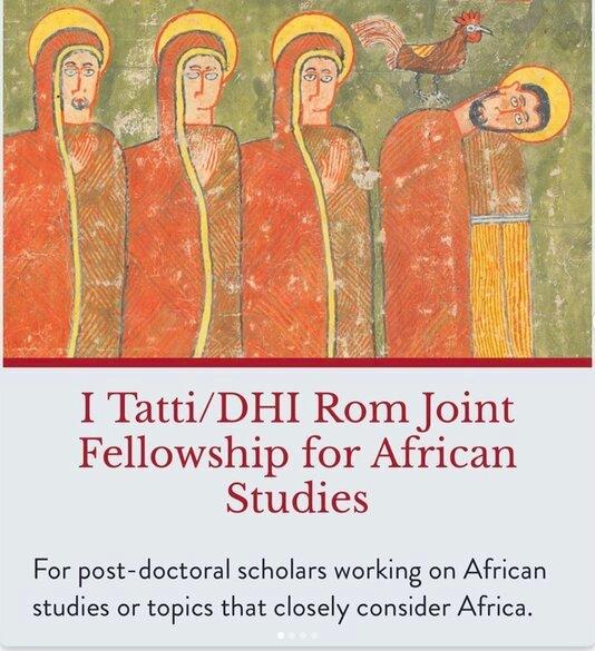 Harvard I Tatti/DHI Rom Joint Fellowship 2022/2023 for African Studies