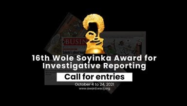 2021 Wole Soyinka Award for Investigative Reporting for Nigerian Journalists.