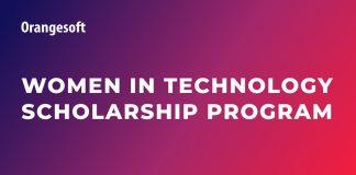 Orangesoft Women in Technology Scholarship Program 2021 for Female Students in the U.S.