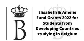 Elisabeth & Amelie Fund Grants 2022 for Students from Developing Countries studying in Belgium (Up to €5,000)